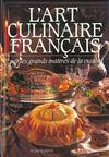 Livres - L'Art Culinaire Francais Par Les Grands Maitres De La Cuisine