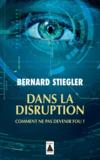 Livres - Dans la disruption ; comment ne pas devenir fou ?