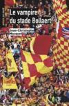 Livres - Le vampire du stade Bollaert