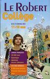Livres - Dictionnaire Le Robert collège ; 11/15 ans