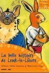 Livres - La belle histoire de Leuk-le-lièvre