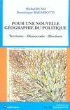 Livres - Pour Une Nouvelle Geographie Du Politique