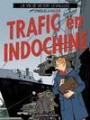 Livres - Trafic en Indochine