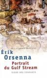 Livres - Portrait du gulf stream ; éloge des courants