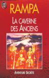 La Caverne Des Anciens