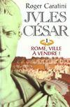 Livres - Jules cesar t01 rome, ville a vendre !