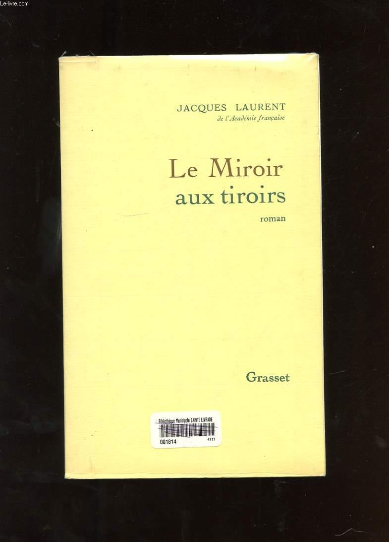 Livre le miroir aux tiroirs jacques laurent acheter for Laurent voulzy le miroir