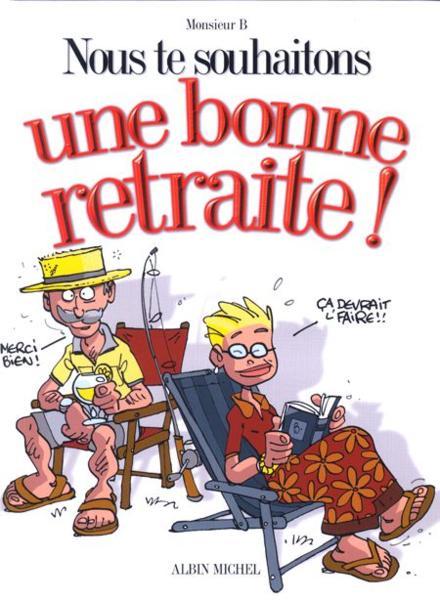 Mot retraite humour for Humour retraite