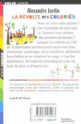 Livre la revolte des colories alexandre jardin for Alexandre jardin dernier livre
