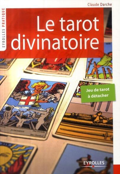 Livre le tarot divinatoire claude darche - Veritable tarot de marseille gratuit ...