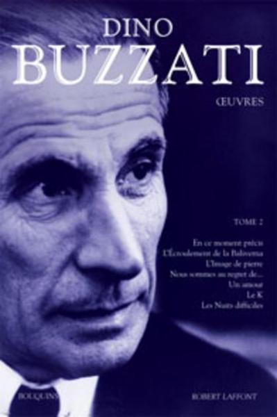 Livre - Dino buzzati, oeuvres t.2 - Dino Buzzati