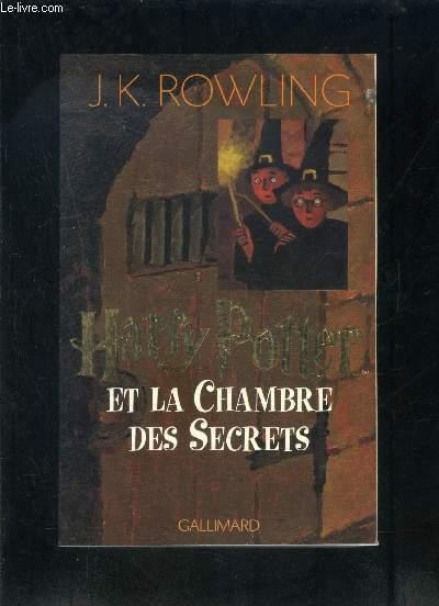 Livre harry potter t 2 harry potter et la chambre des - La chambre des secrets ...
