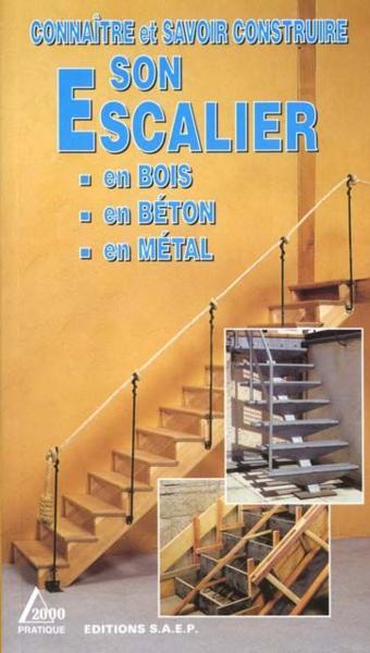 Livre connaitre et savoir construire son escalier en for Plan construire un escalier