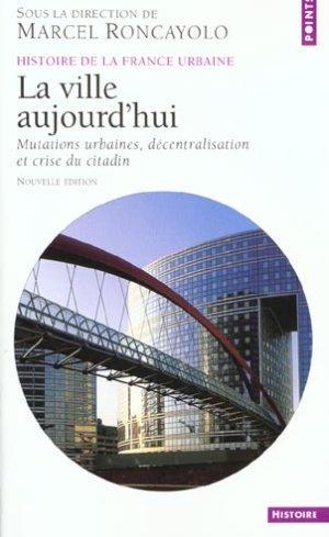 Livre ville aujourd 39 hui mutations urbaines - Piscine ouverte aujourd hui ...