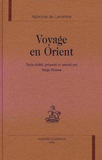 livre voyage en orient alphonse de lamartine. Black Bedroom Furniture Sets. Home Design Ideas