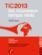 TIC 2013 ; les nouveaux temps réels ; société, entreprises, individus - Couverture - Vignette