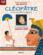 CLEOPÂTRE et le scarabée magique (CD inclus)
